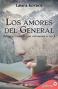 Los amores del general par Laura Kovacs