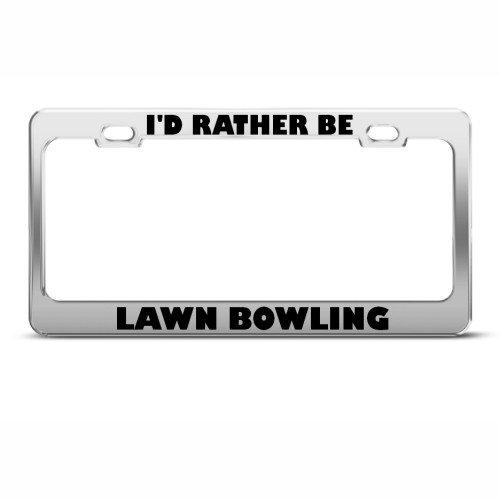 I D Rather Be pelouse de bowling Sport Cadre étiquette en métal inoxydable support de plaque d'immatriculation