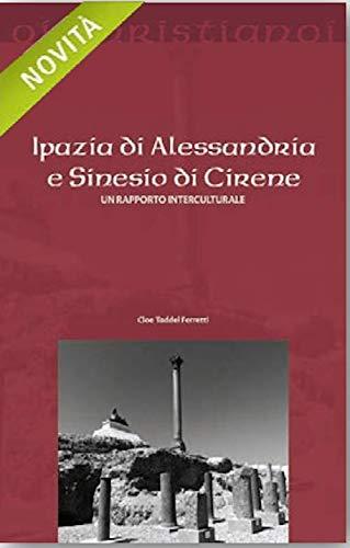 Ipazia di Alessandria e Sinesio di Cirene. Un rapporto interculturale