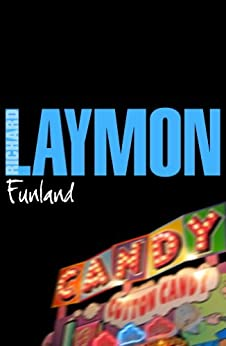 Funland: More fear than fun... by [Richard Laymon]
