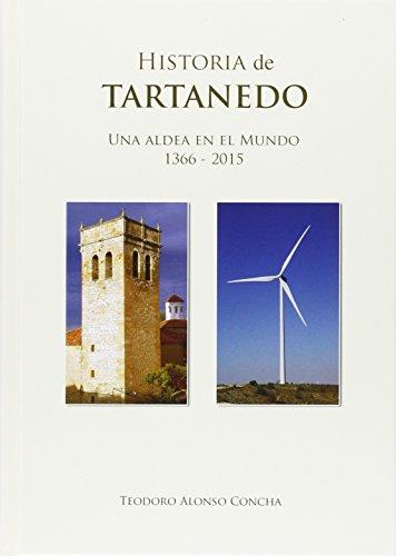 Historia de Tartanedo: Una aldea en el mundo (1366 - 2015)