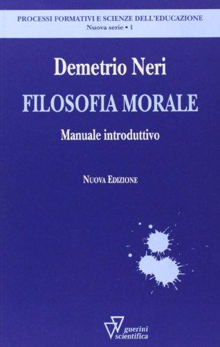Filosofia morale. Manuale introduttivo
