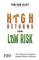 High Returns from Low Risk: Der Weg zum eigenen stabilen Aktien-Portfolio