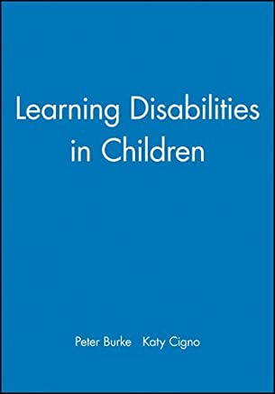 Learning Disabilities in Child (Working Together For Children, Young People And Their Families) by Peter Burke (2000-07-14)
