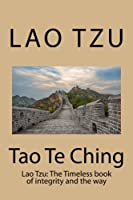 Tao Te Ching: Modern Cover, Timeless Book About the Principles of Taoism