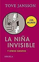 La nina invisible y otros cuentos / Tales from Moominvalley (Los mumin / The Moomins)