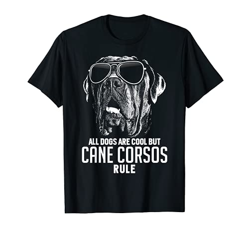 Dogs are Cool But Cane Corsos Rule Funny T-shirt