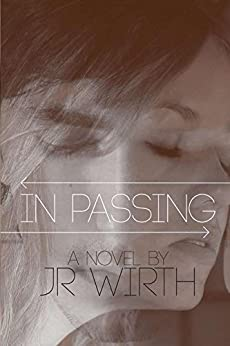 In Passing by [JR Wirth, KR Morrison]
