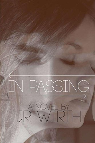 Book: In Passing by JR Wirth