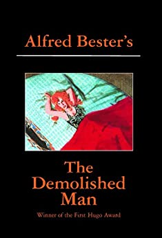 The Demolished Man by [Alfred Bester, Harry Harrison]