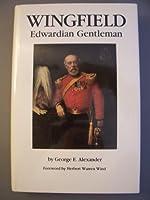 Wing Field: Edwardian Gentleman