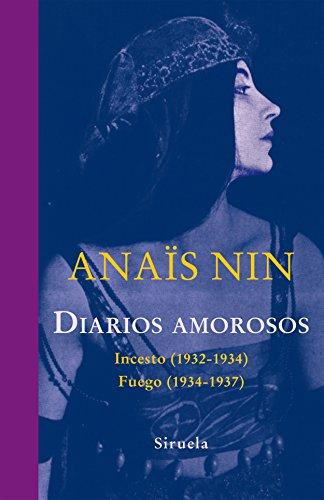 Diarios amorosos: Incesto (1932-1934) / Fuego (1934-1937): 322 (Libros del Tiempo)