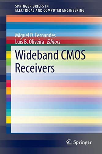 Wideband CMOS Receivers (SpringerBriefs in Electrical and Computer Engineering)