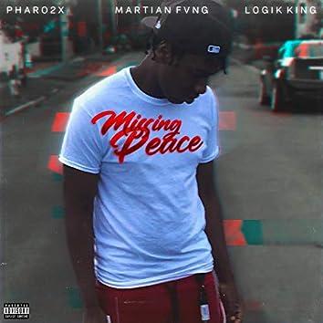 Missing Peace (feat. Pharo2x & Logik King)