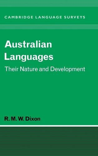 Compare Textbook Prices for Australian Languages Nature and Development v. 1 1 Edition ISBN 9780521473781 by Dixon, R. M. W.