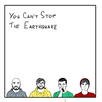 You Can't Stop the Earthquake (feat. Sea Oh When, Darus & Tremor)