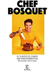 El placer de comer sin remordimientos: Mis recetas más brutales (F. COLECCION)