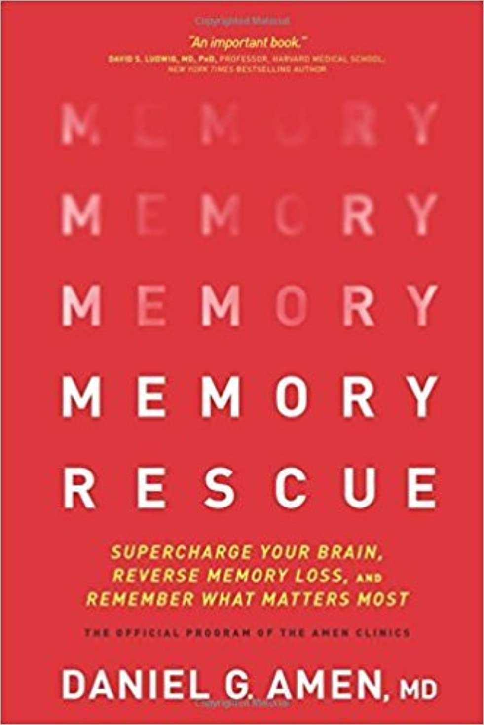 [By Daniel G Amen ] Memory Rescue: Supercharge Your Brain, Reverse Memory Loss, and Remember What Matters Most (Hardcover)【2018】by Daniel G Amen (Author) (Hardcover)