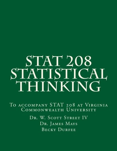 STAT 208 Statistical Thinking: A book for STAT 208 at Virginia Commonwealth University