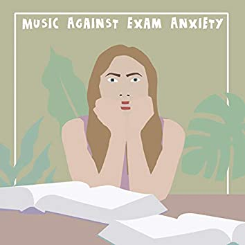 Music Against Exam Anxiety