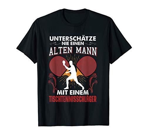 Alter mann tischtennis schläger t-shirt lustig sprüche