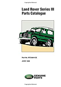 Land Rover Series III Parts Catalogue: RTC 9841CE