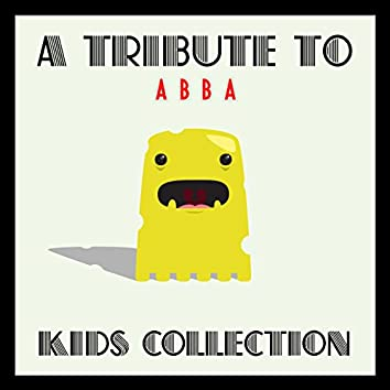 A Tribute To Abba Kids Collection