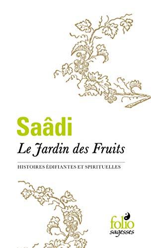 Le Jardin des Fruits: Histoires édifiantes et spirituelles (Folio Sagesses)