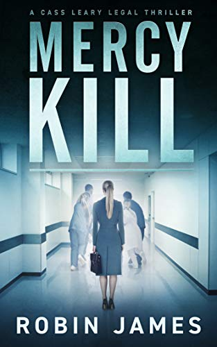 Mercy Kill (Cass Leary Legal Thr...