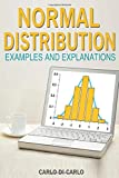 Normal Distribution Examples and Explanations