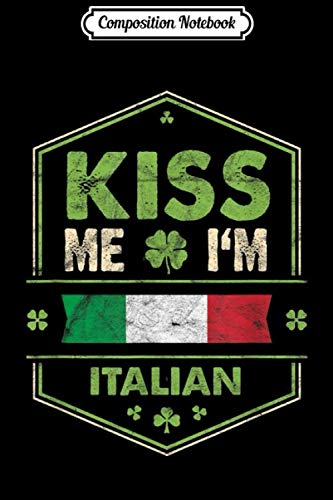 Composition Notebook: St Patricks Day Irish - Kiss Me Im German Vintage  Journal/Notebook Blank Lined Ruled 6x9 100 Pages