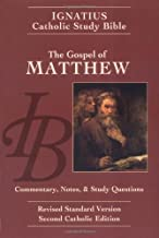 The Gospel of Matthew: Commentary, Notes and Study Questions (The Ignatius Catholic Study Bible)