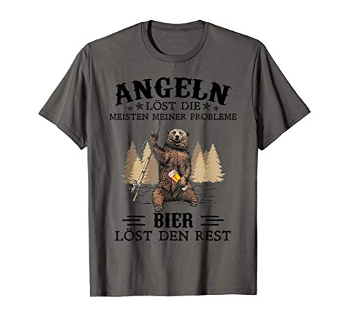 Angeln Lost Die Meisten Meiner Probleme Bier Lost Den Rest T-Shirt