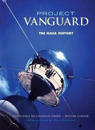 Project Vanguard: The Nasa History