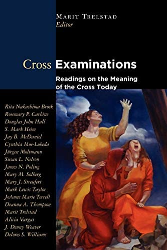 Cross Examinations Readings on the Meaning of the Cross Today product image