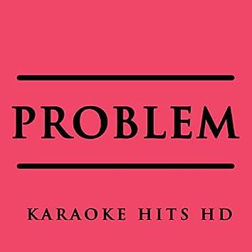 Problem (Instrumental Karaoke) [In the Style of Ariana Grande and Iggy Azalea]