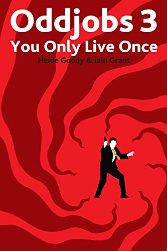 Oddjobs 3: You Only Live Once