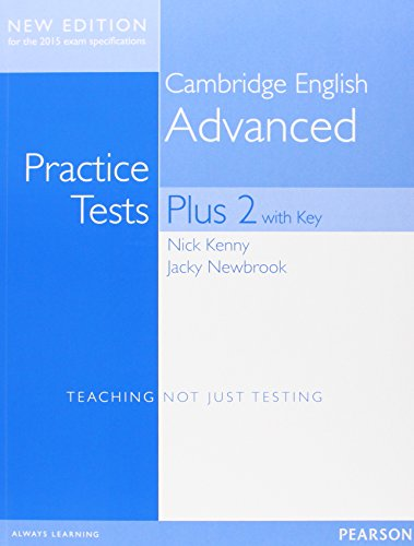 Cambridge Advanced Practice Tests Plus New Edition Students' Book with Key [Lingua inglese]