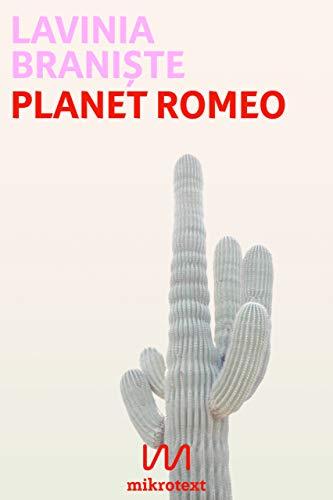 Buchseite und Rezensionen zu 'Planet Romeo' von Lavinia Braniște
