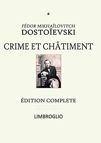 CRIME ET CHÂTIMENT: Édition complète - livre gros caractères - - roman gros caracteres -