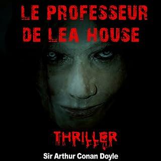 Page de couverture de Le professeur de Lea House (Contes de crépuscule 2)