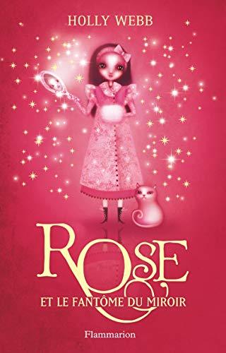 Rose, Tome 4 : Rose et le fantôme du miroir
