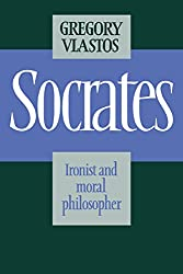 Socrates, Ironist and Moral Philosopher Book Cover