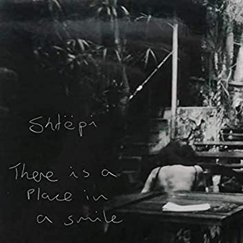 There Is a Place in a Smile