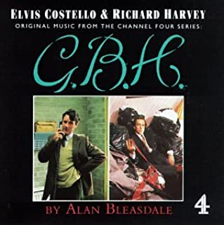 G.B.H.: Original Music From The Channel Four Series British TV Series