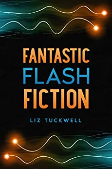 Book cover image for Fantastic Flash Fiction