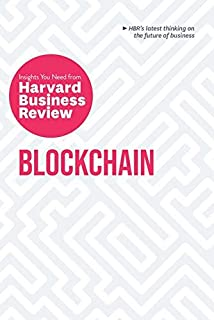 Blockchain: The Insights You Need from Harvard Business Review (HBR Insights Series) by Harvard Business Review Press