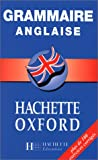 Grammaire anglaise Hachette-Oxford
