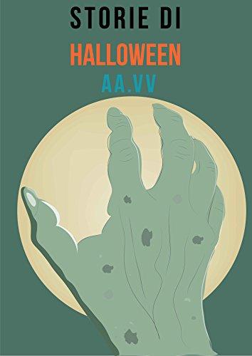 Storie di Halloween: Brevi Racconti Noir (Italian Edition)