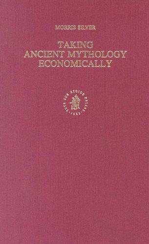 Taking Ancient Mythology Economically